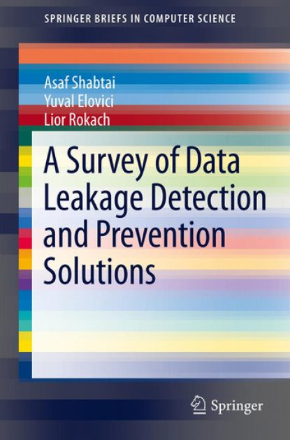a-survey-of-data-leakage-detection-and-prevention-solutions
